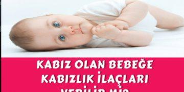 kabız olan bebeğe ilaç verilir mi