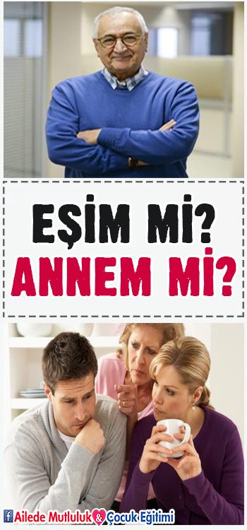 Eşim mi, Annem mi? – Prof. Dr. Doğan Cüceloğlu