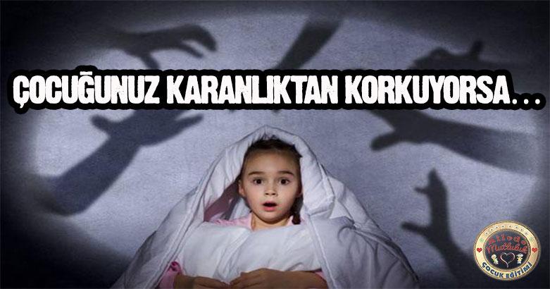 Çocuklar Karanlıktan Neden Korkar? 3
