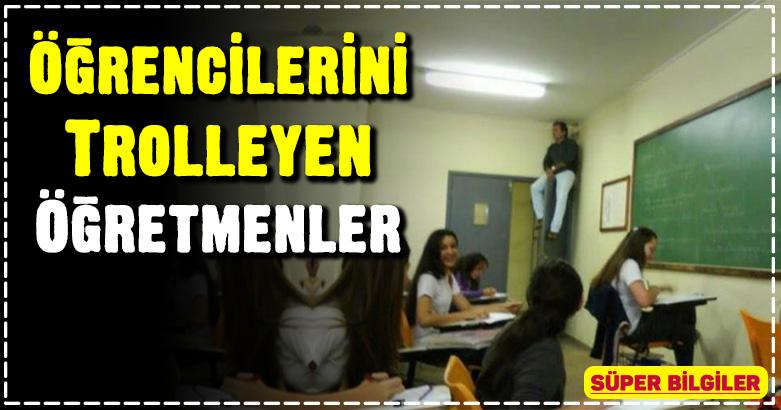 Öğrencilerini Trolleyen Öğretmenler 12