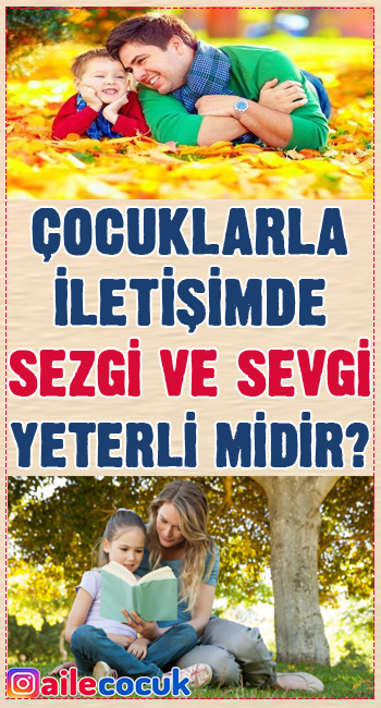 Çocuklarla iletişimde sezgi ve sevgi yeterli midir? - Ahmet Fatih Erkan