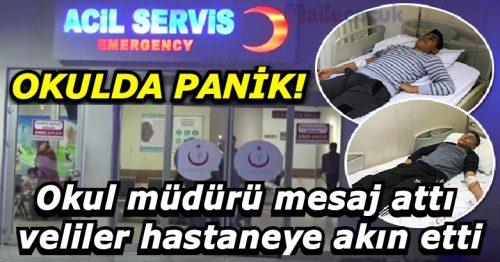 Okulda panik! Okul müdürü mesaj attı veliler hastaneye akın etti 2