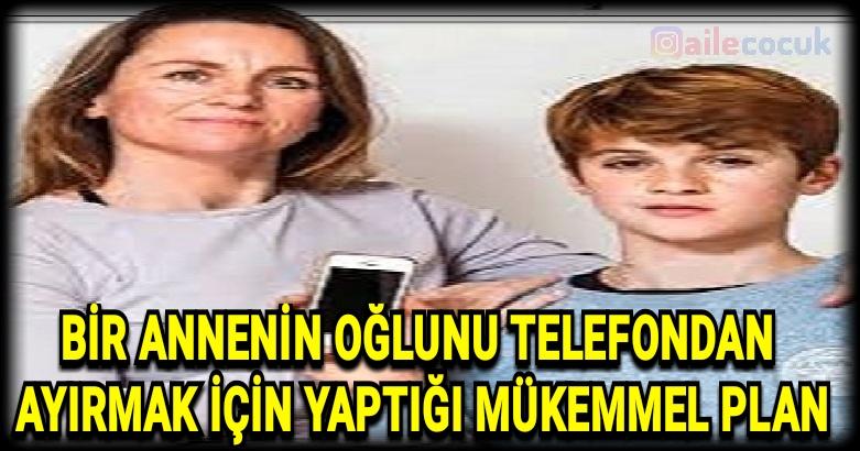 Bir Annenin Oğlunu Telefondan Ayırmak İçin Yaptığı Dahiyane Plan 2