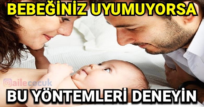 Bebeğiniz uyumuyorsa bu yöntemleri deneyin 4