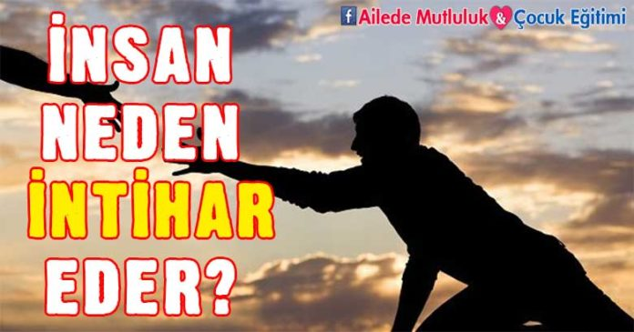 İnsan Neden İntihar Eder? 4