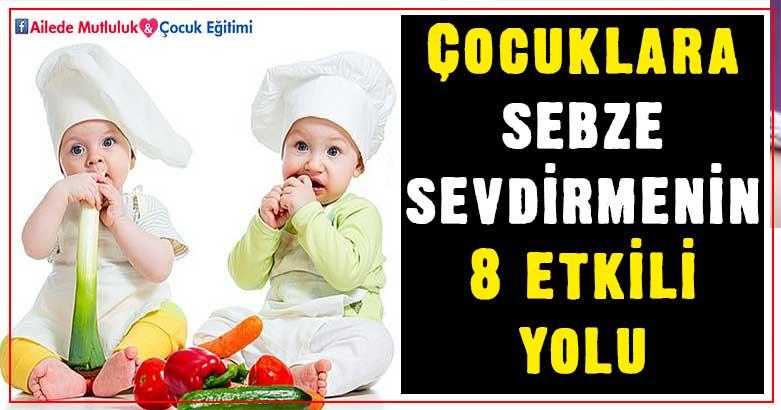 Çocuklara sebze sevdirmenin 8 etkili yolu 1