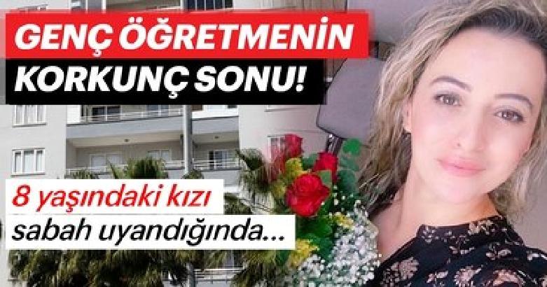 Mersin'de genç öğretmen evinde ölü bulundu! 3
