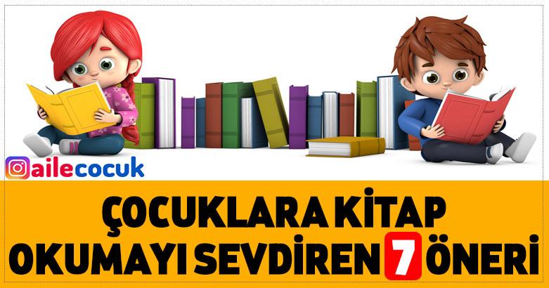 Çocuklara kitap okumayı sevdiren 7 öneri 1