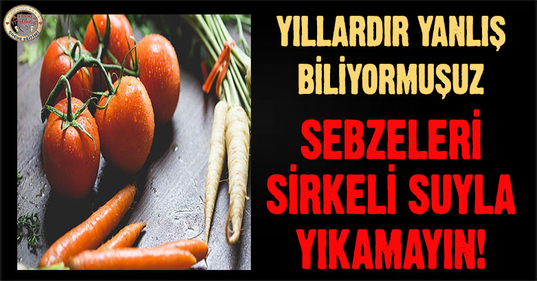 Yıllardır yanlış biliyormuşuz: Sebzeleri sirkeli suyla yıkamayın!