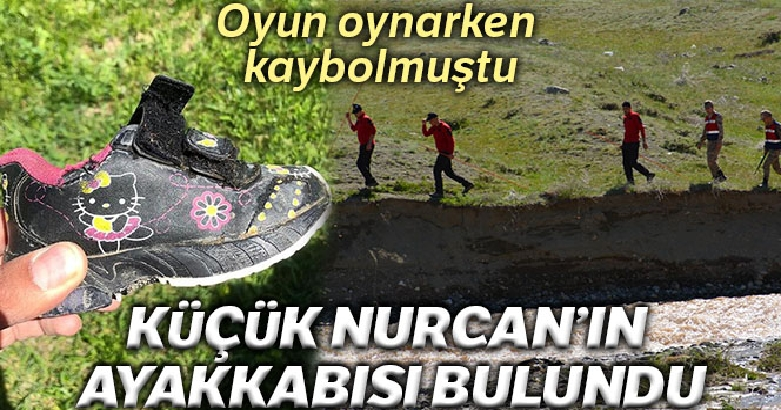 Küçük Nurcan'ın ayakkabısı bulundu 2