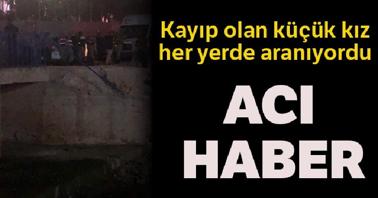 Mardin'de kaybolan küçük kızından acı haber geldi 1