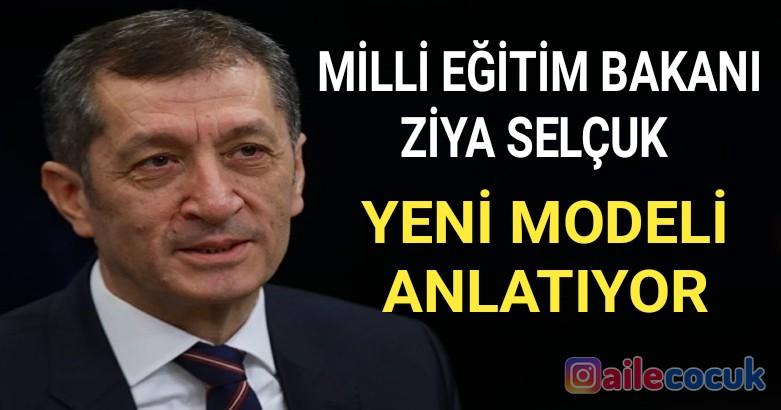 Milli Eğitim Bakanı Ziya Selçuk yeni modeli anlatıyor 2