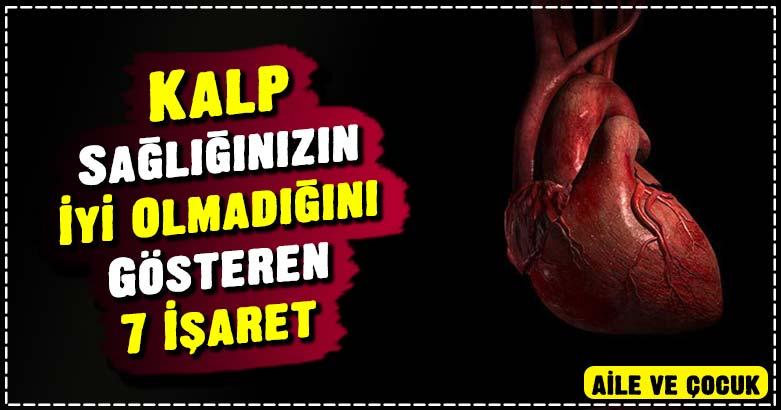 Kalp Sağlığınızın İyi Olmadığını Gösteren 7 İşaret 2
